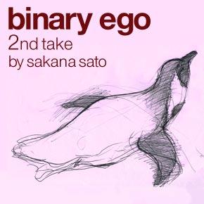 bnary ego 2nd take